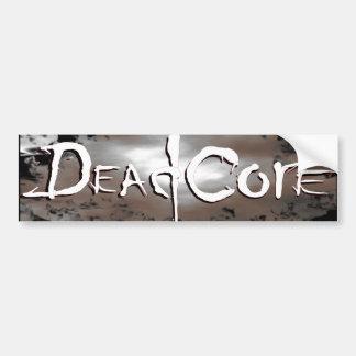 Dead Core Bumper Sticker