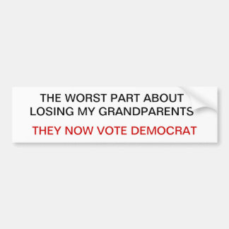 Dead Democrat Voters Bumper Sticker