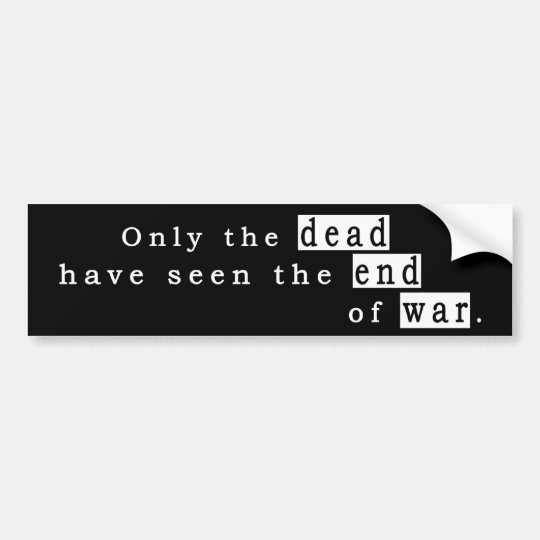 dead end war bumper sticker