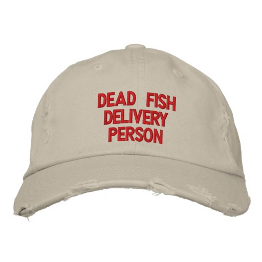 dead fish delivery person embroidered hat