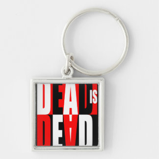 Dead Is Dead Silver-Colored Square Key Ring