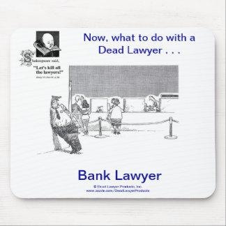 Dead Lawyer™ Bank Lawyer Mousepad