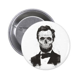 Dead Lincoln (black and white) 6 Cm Round Badge