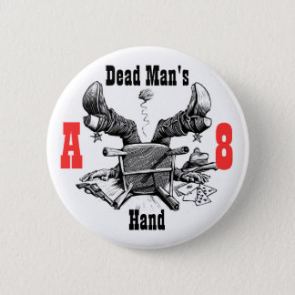 Dead Man's Hand Button