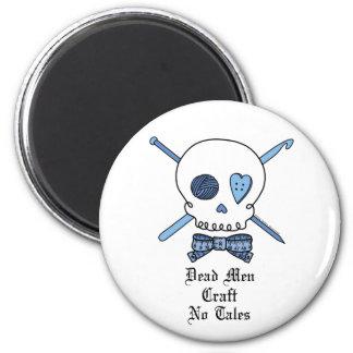 Dead Men Craft No Tales (Blue) 6 Cm Round Magnet