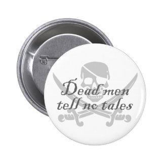 Dead Men Tell No Tales 6 Cm Round Badge