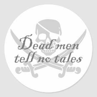 Dead Men Tell No Tales Round Sticker