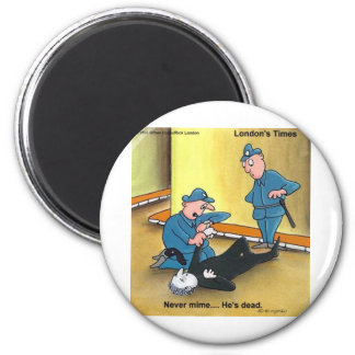 Dead Mime Funny Tees Mugs Cards Gifts Etc 6 Cm Round Magnet