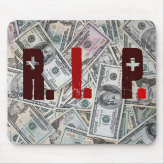 DEAD MONEY OF THE U.S.A MOUSE PAD