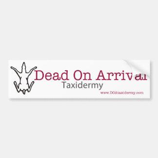 Dead On Arrival Bumper Sticker