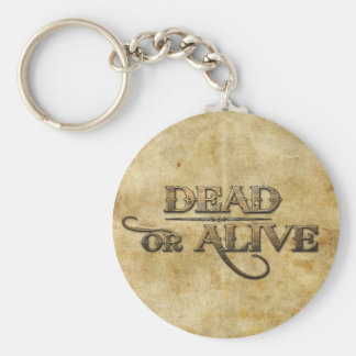 Dead or Alive Keychains
