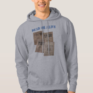 dead or alive wanted poster collage hoodie design