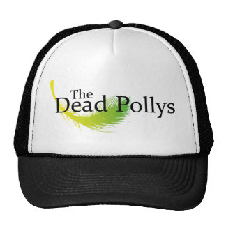 Dead Pollys with a feather Trucker Hats