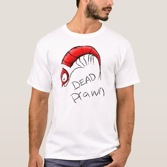 Dead Prawn Mens T Shirt
