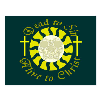 Dead to Sin - Alive to Christ Postcard