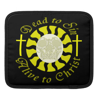 Dead to Sin - Alive to Christ: Romans 6:11 iPad Sleeve