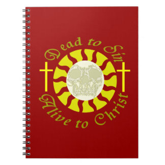 Dead to Sin - Alive to Christ: Romans 6:11 Notebook