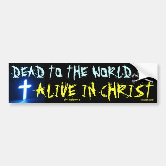 dead to the world bumper sticker
