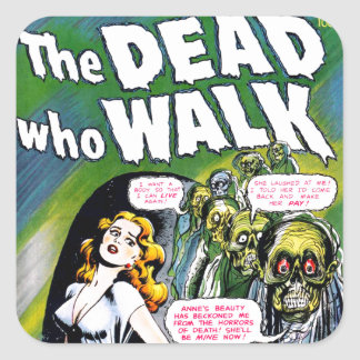 Dead Who Walk - Vintage Zombie Horror Square Sticker