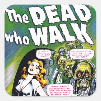 Dead Who Walk - Vintage Zombie Horror Square Sticker