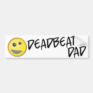 Deadbeat Dad Bumper Sticker