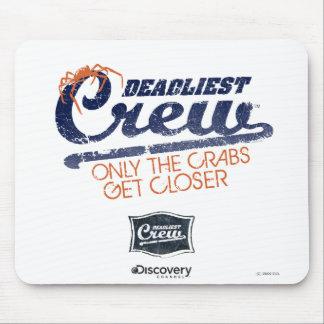 Deadliest Crew Mousepad