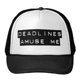 Deadlines Amuse Me Trucker Hat