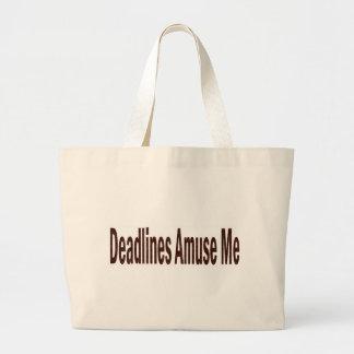Deadlines Amuse Me Tote Bags