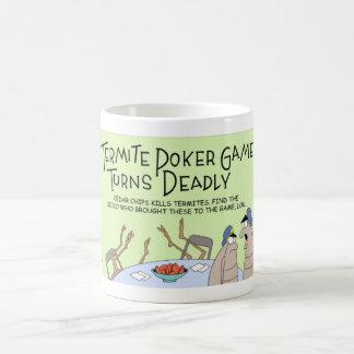 Deadly termite poker game coffee mug