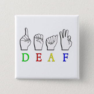 DEAF ASL FINGER SPELLED 15 CM SQUARE BADGE
