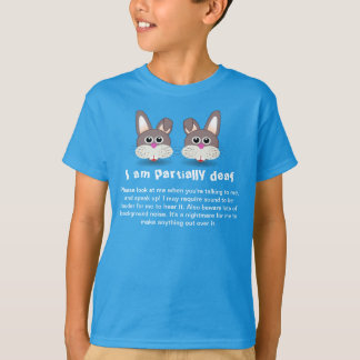 Deaf Bunny: I am Partially Deaf Kids' Shirt