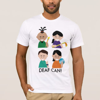 Deaf Can Shirt for Men