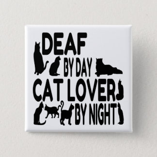 Deaf Cat Lover 15 Cm Square Badge