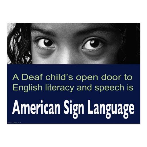 Deaf child's Open Door to English Literacy Is ASL. Postcard