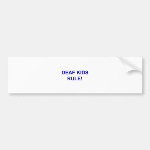 DEAF KID RULE BUMPER STICKER