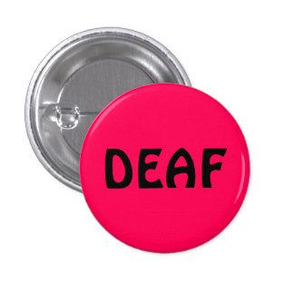 Deaf pin