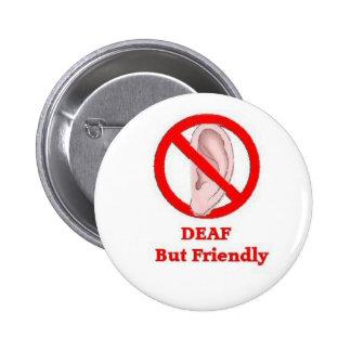 deaf sign 6 cm round badge