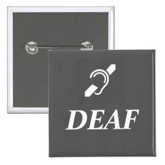 DEAF SYMBOL with the word DEAF 15 Cm Square Badge