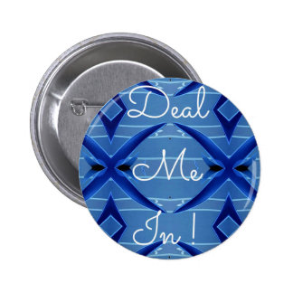 Deal Me In Hillary Supporters Political Campaign 6 Cm Round Badge