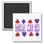 Deal Me In Playing Cards Fridge Magnet