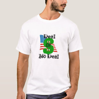 Deal or No Deal - Debt Deal T-Shirt