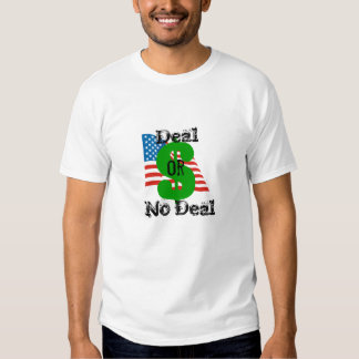 Deal or No Deal - Debt Deal Tshirts
