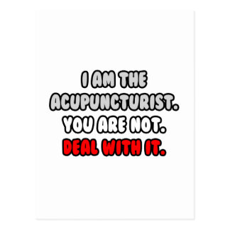 Deal With It ... Funny Acupuncturist Post Cards
