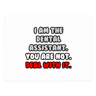 Deal With It ... Funny Dental Assistant Postcard