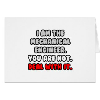 Deal With It Funny Mechanical Engineer Greeting Cards