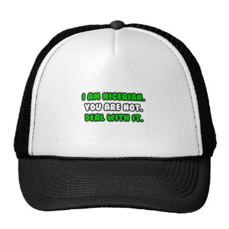 Deal With It ... Funny Nigerian Hats
