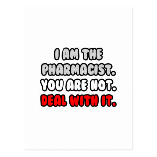 Deal With It ... Funny Pharmacist Postcard