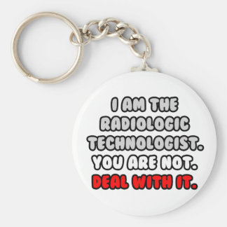 Deal With It ... Funny Radiologic Technologist Basic Round Button Key Ring