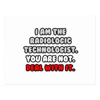 Deal With It ... Funny Radiologic Technologist Postcard