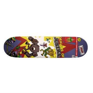 Dealers of Justice skateboard
